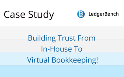 Building Trust From In-House To Virtual Bookkeeping!