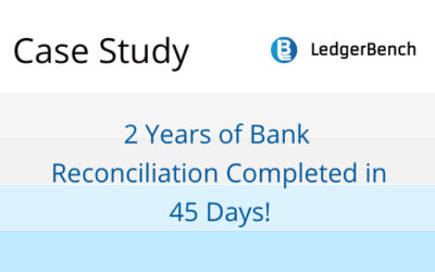 2 Years of Bank Reconciliation Completed in 45 Days!