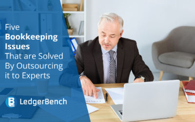 5 Bookkeeping Issues That are Solved By Outsourcing it to Experts