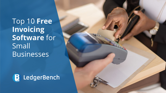 Top 10 Free Invoicing Software for Small Businesses