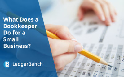 What Does a Bookkeeper Do for a Small Business?