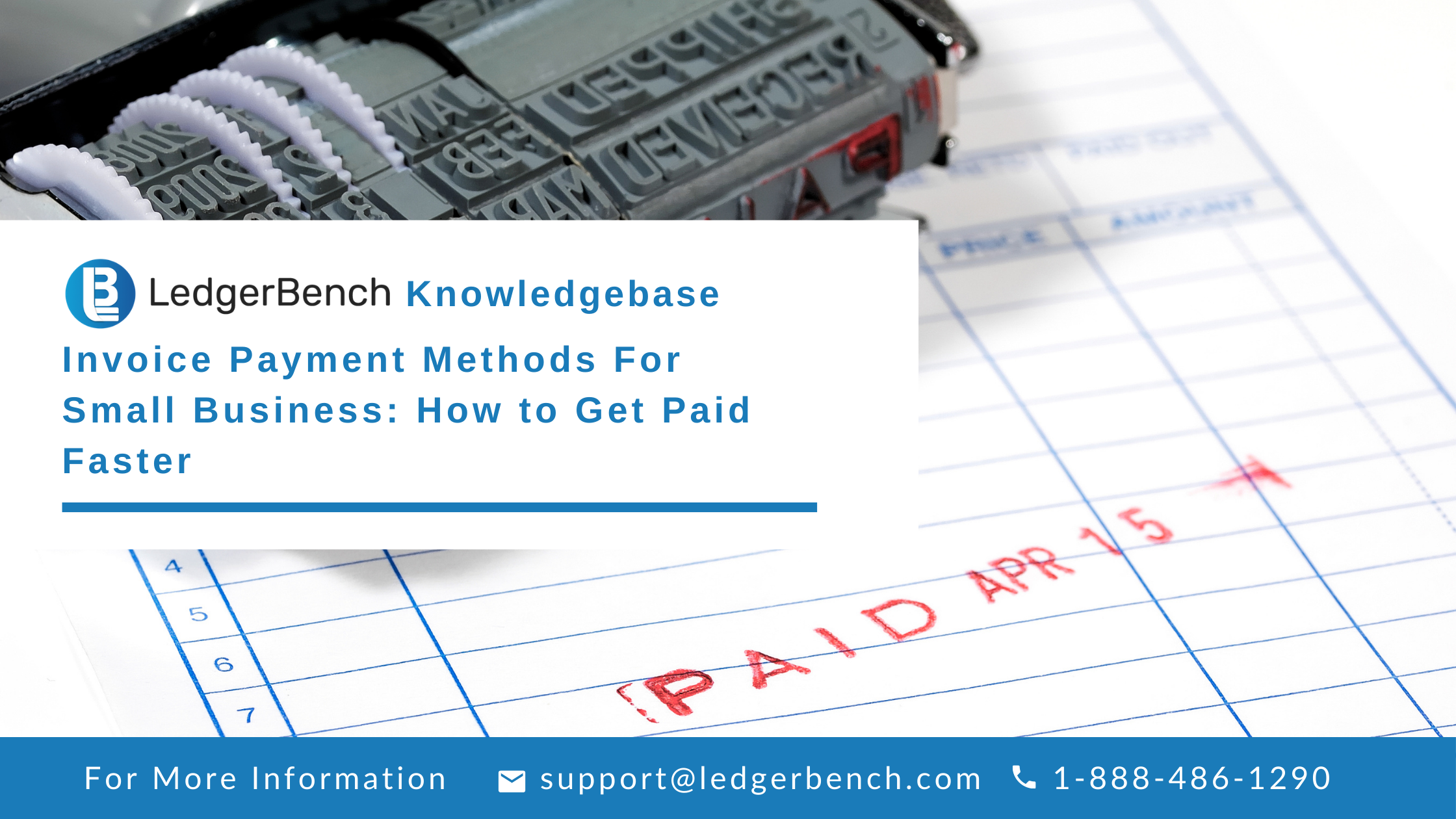 Invoice Payment Methods For Small Business: How to Get Paid Faster