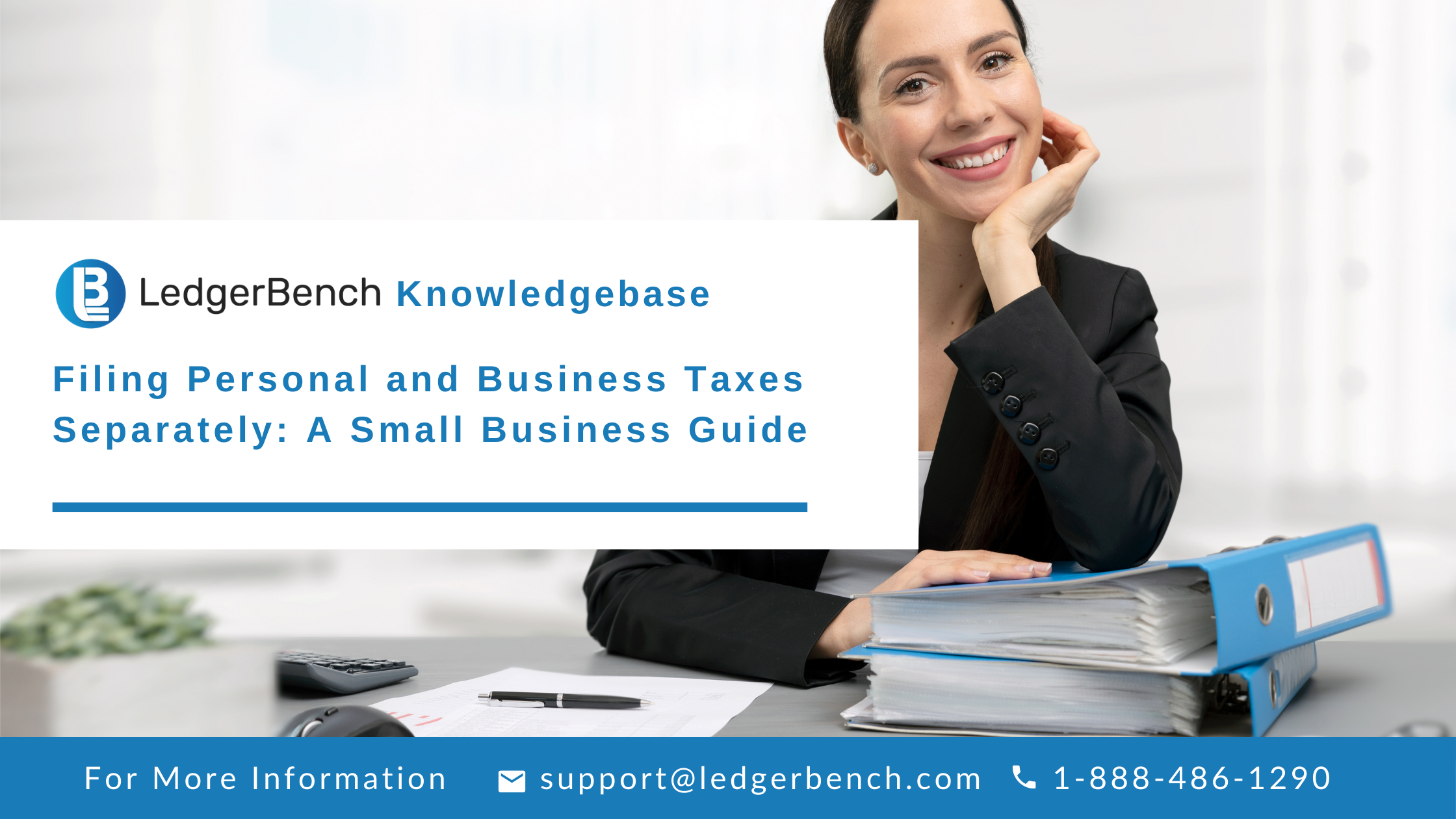 Filing Personal and Business Taxes Separately: A Small Business Guide